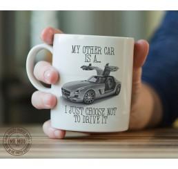 My other car is a Mercedes SLS - Printed Ceramic Mug