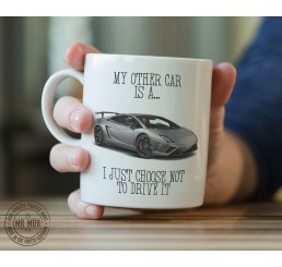 My other car is a Lamborghini Gallardo - Printed Ceramic Mug