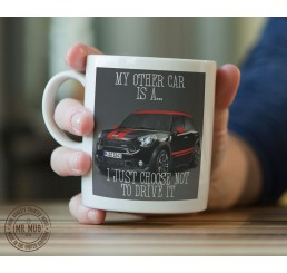 My other car is a Mini Cooper John Cooper Works - Printed Ceramic Mug