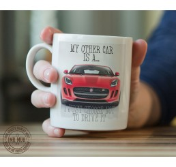My other car is a Maserati GranTourismo - Printed Ceramic Mug
