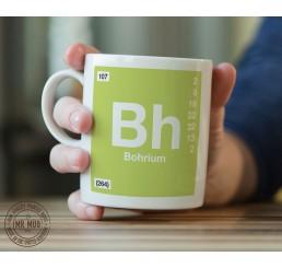 Scientific Mug featuring the Element and Symbol Bohrium - Printed Ceramic Mug