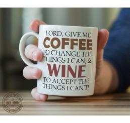 Lord, give me coffee... and wine! - Printed Ceramic Mug
