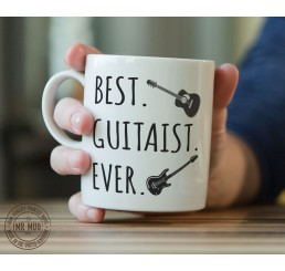 Best. Guitarist. Ever. - Printed Ceramic Mug