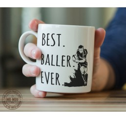 Best. Baller. Ever. (Rugby) - Printed Ceramic Mug