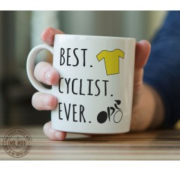 Best. Cyclist. Ever. - Printed Ceramic Mug