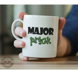 Major Pr!ck - Printed Ceramic Mug