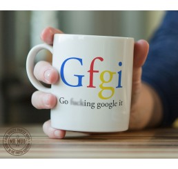Gfgi - Go f**king Google it - Printed Ceramic Mug