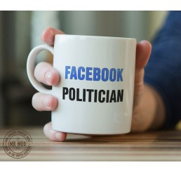 Facebook Politician - Printed Ceramic Mug