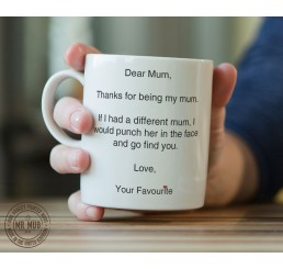 Thanks for being my mum - Printed Ceramic Mug